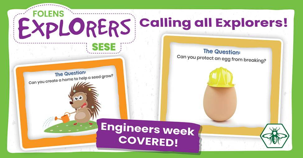 Folens Explorers Engineers Week Feb 2021 | Image 1